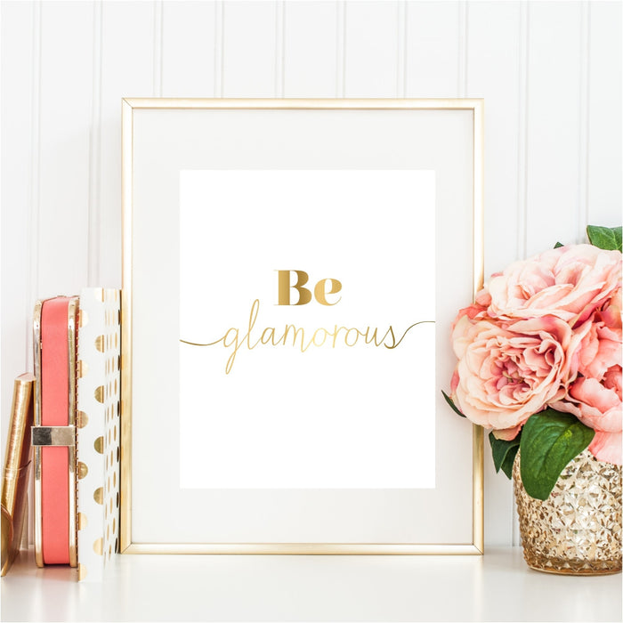 Be Glamorous Wall Art in Gold