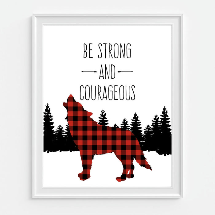 Wolf Art Print Be Strong and Courageous