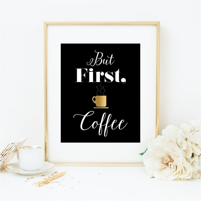 But First Coffee Black Background Art Print Gold Coffee Cup