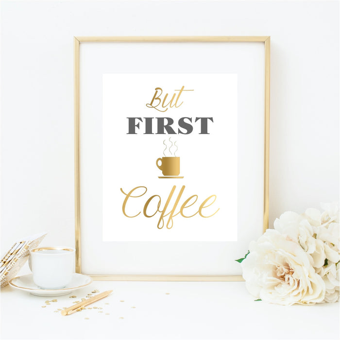 But First Coffee Gold Coffee Cup Art Print