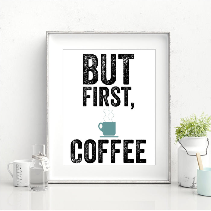 But First Coffee Wall Art Funny Wall Art