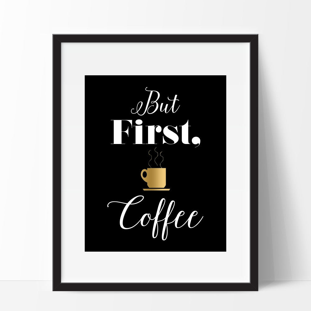 But First Coffee Wall Art Gold Coffee Cup