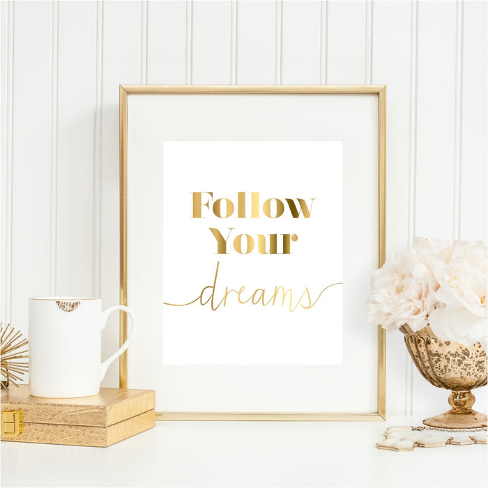 Gold Follow Your Dreams Wall Art
