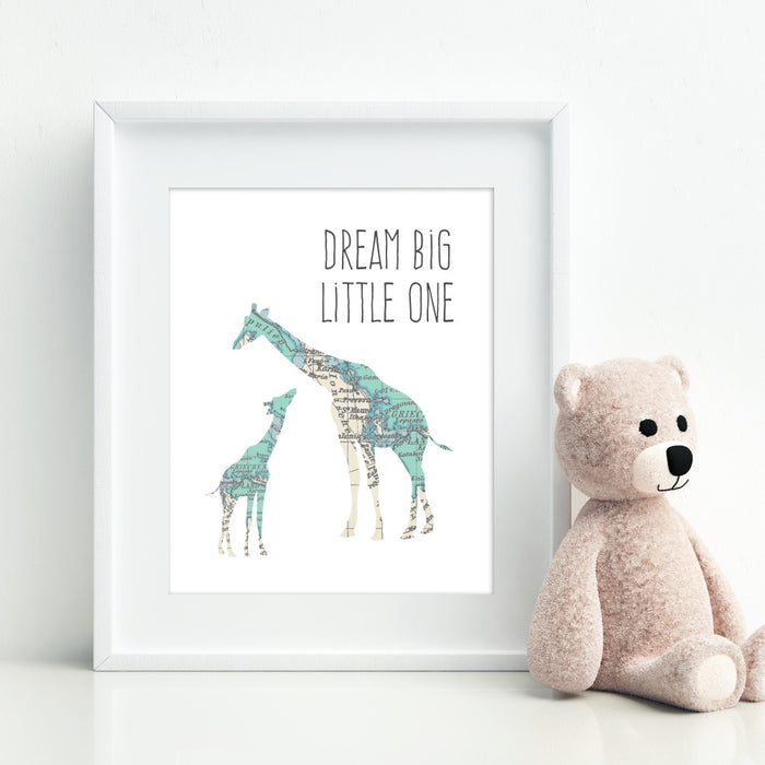 Dream Big Little One Art Print with Giraffes