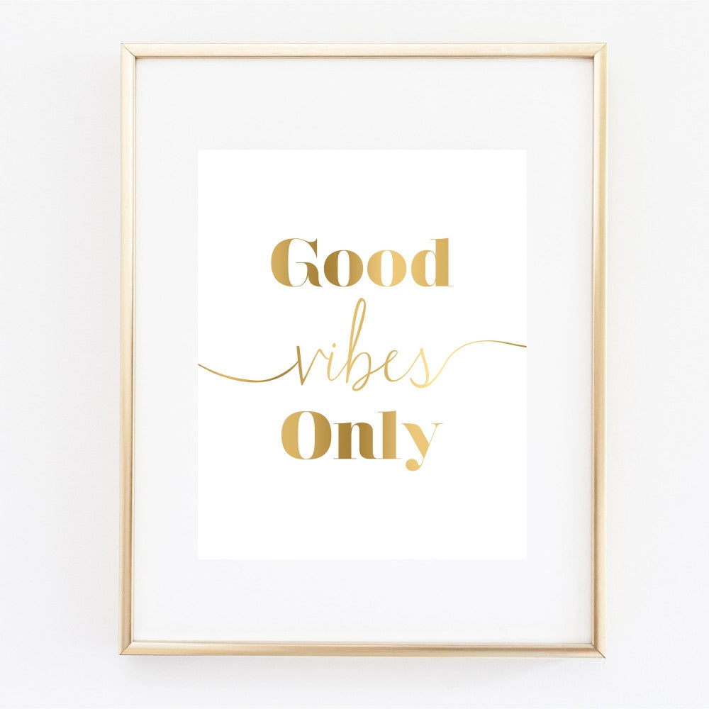 Gold Good Vibes Only Art Print