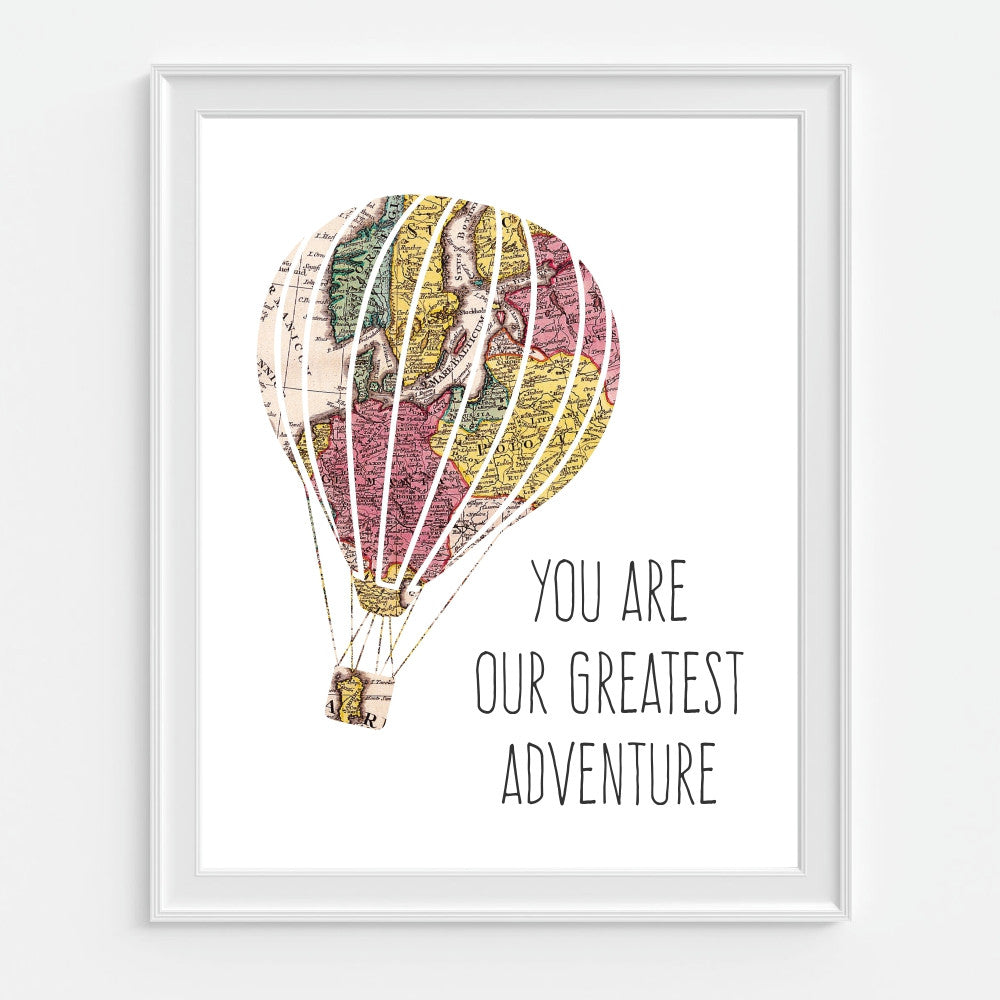 You Are Our Greatest Adventure Art Print Hot Air Balloon