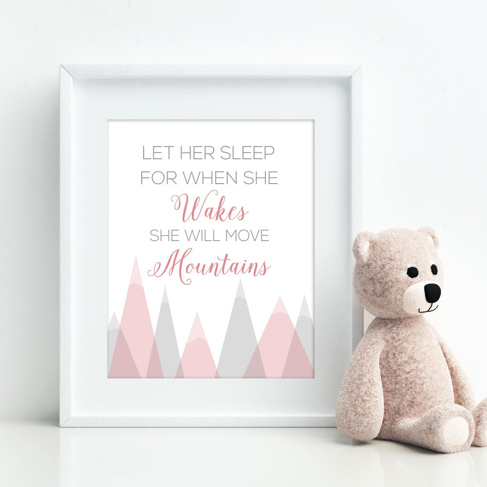 Let Her Sleep For When She Wakes She Will Move Mountains Pink Wall Art