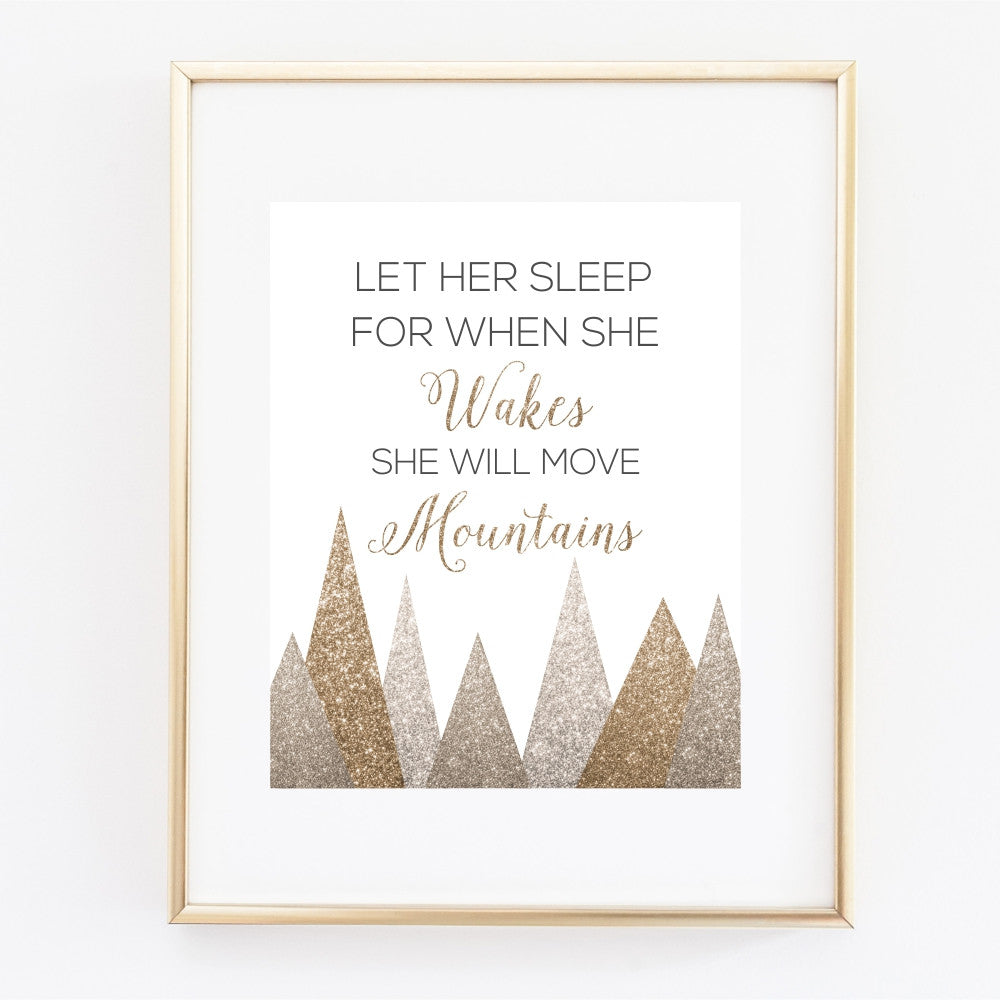 Glitter Wall Art with Quote Let Her Sleep For When She Wakes She Will Move Mountains