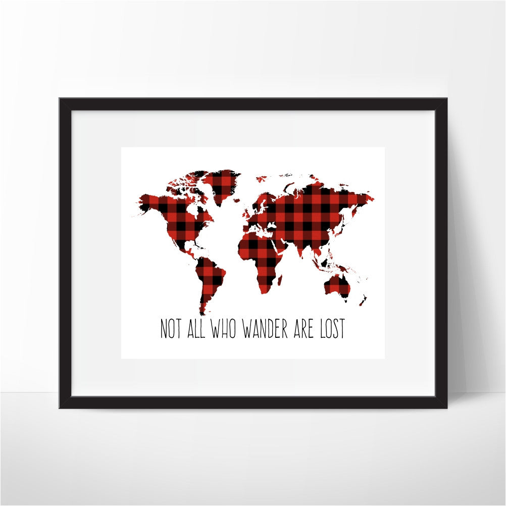 Not All Who Wander Are Lost Plaid World Map Art Print