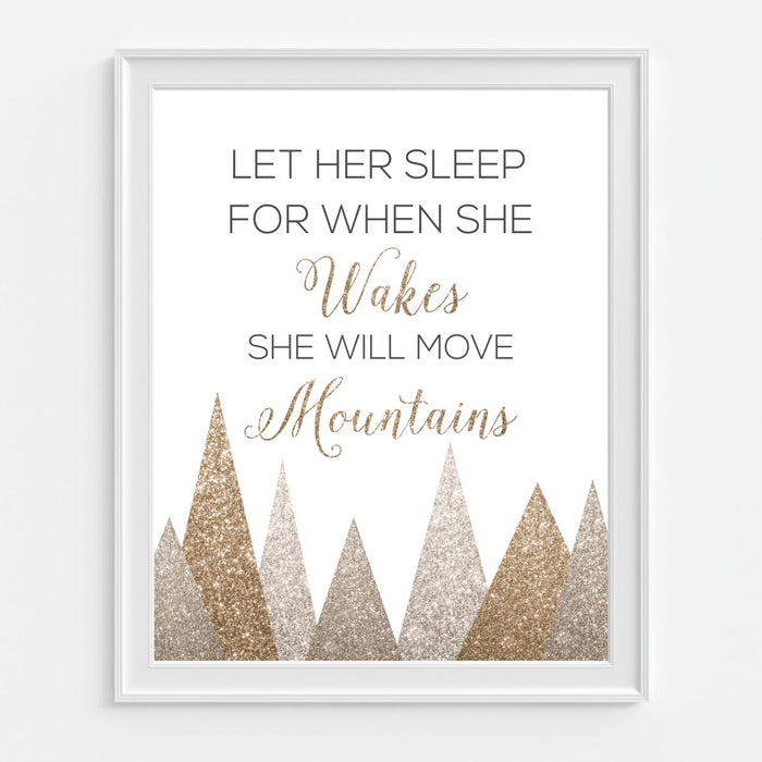 Let Her Sleep For When She Wakes She Will Move Mountains Wall Art Gold Glitter