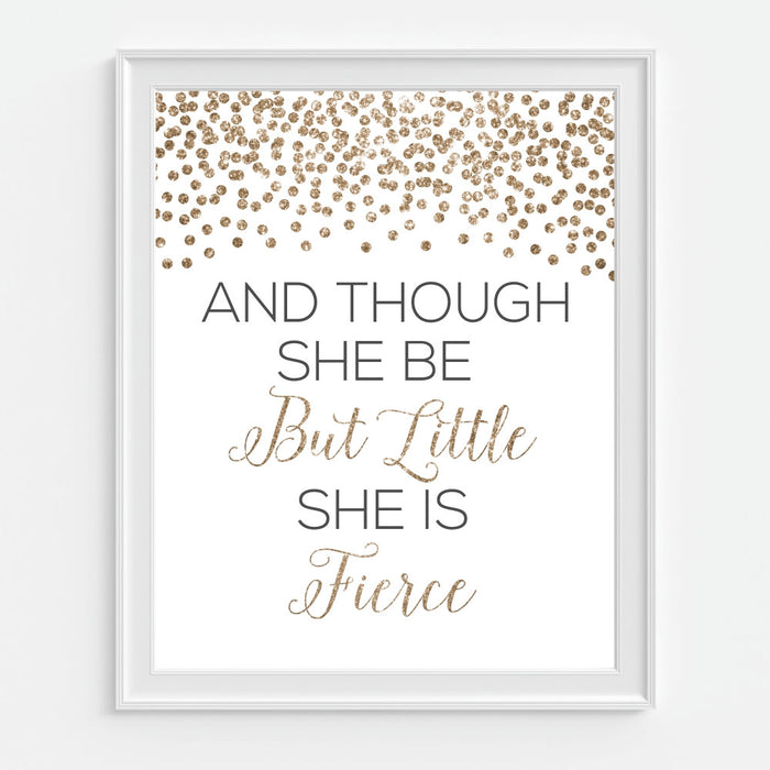 And Though She Be But Little She Is Fierce Quote Wall Art