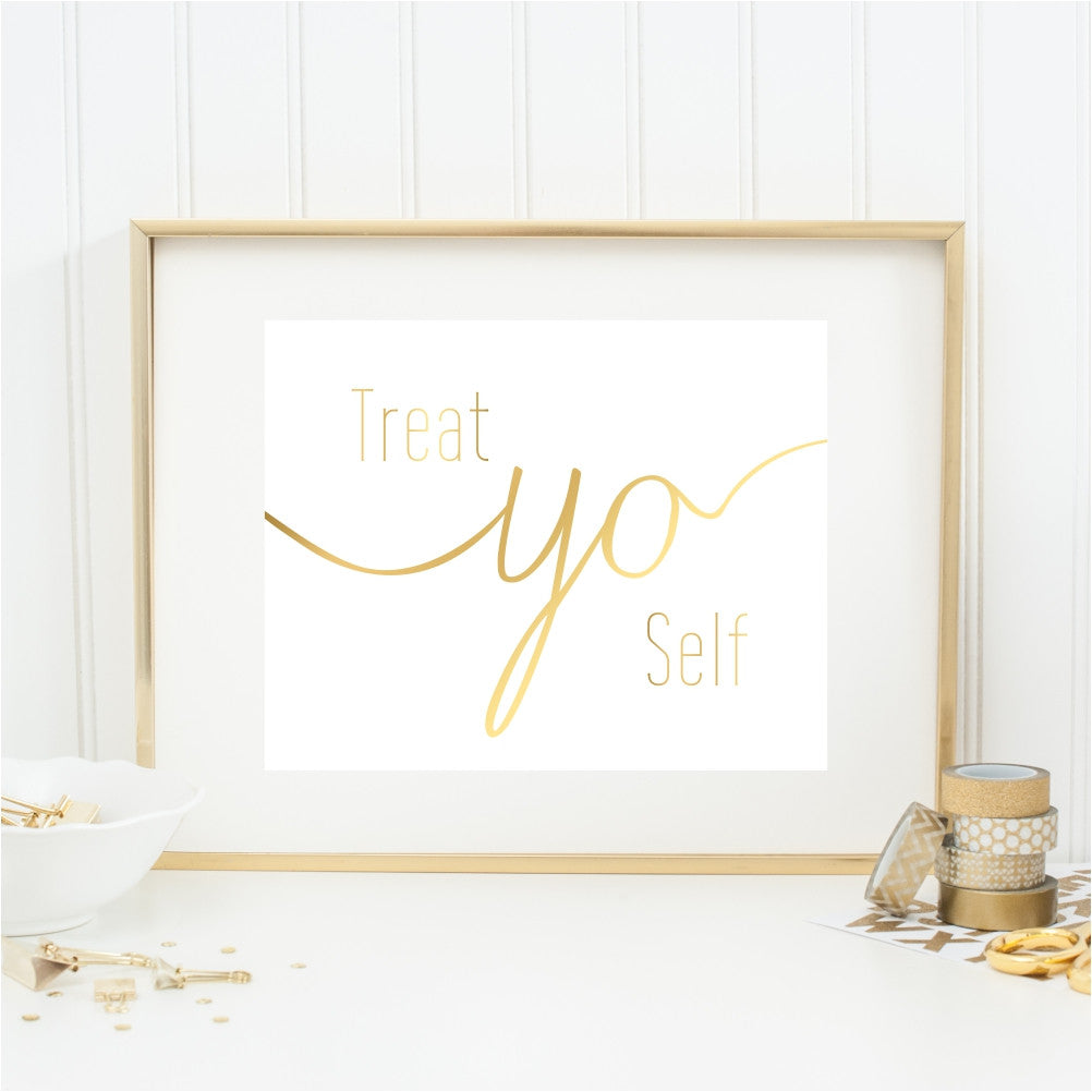 Gold Treat Yo Self Art Print