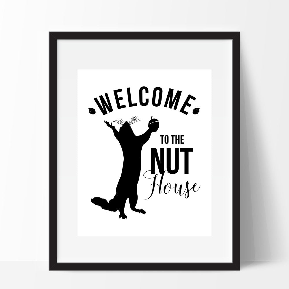 Welcome To The Nuthouse Squirrel Wall Art