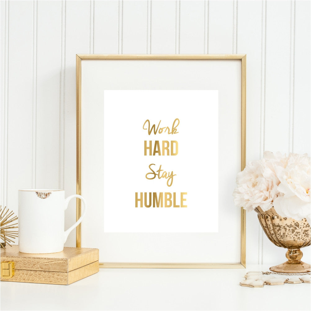 Work Hard Stay Humble Gold Wall Art