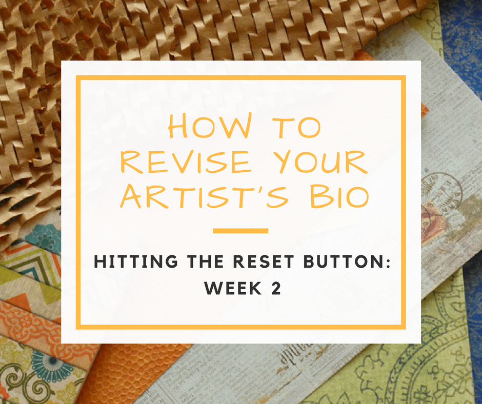 5 Tips for Revising Your Artist's Bio Story