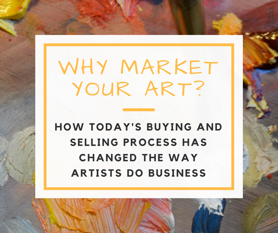 Why Market Your Art?