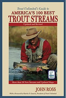 America's 100 Best Trout Streams