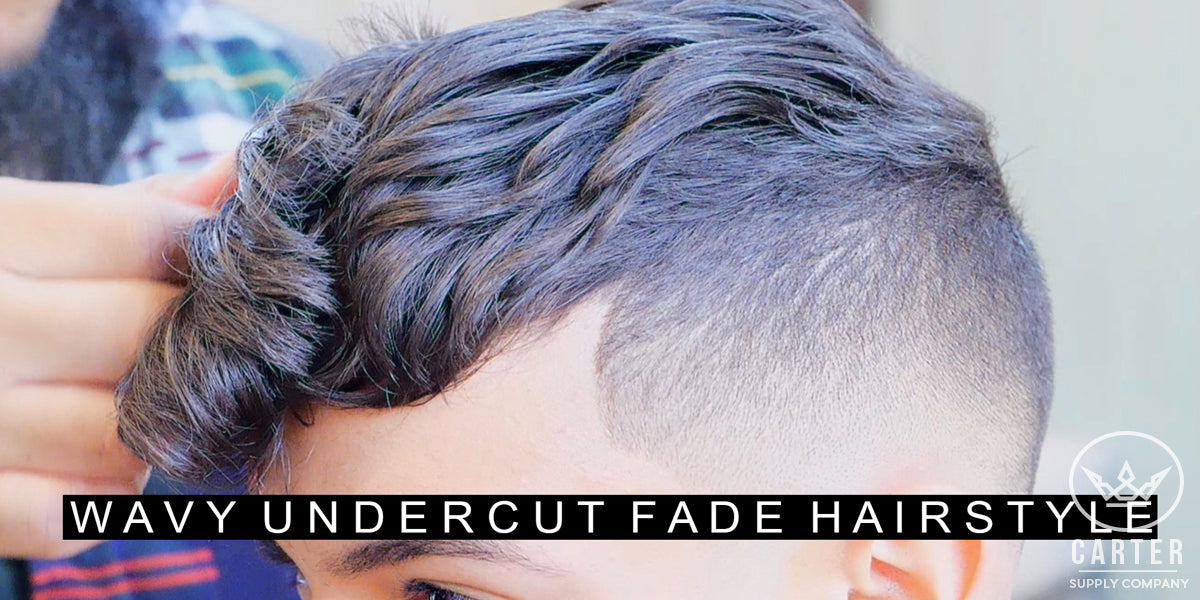 Wavy Undercut Hairstyle For Men With Curly Hair Cool Fade Hairstyle Carter Supply Company
