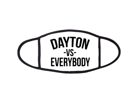 DAYTON -VS- EVERYBODY