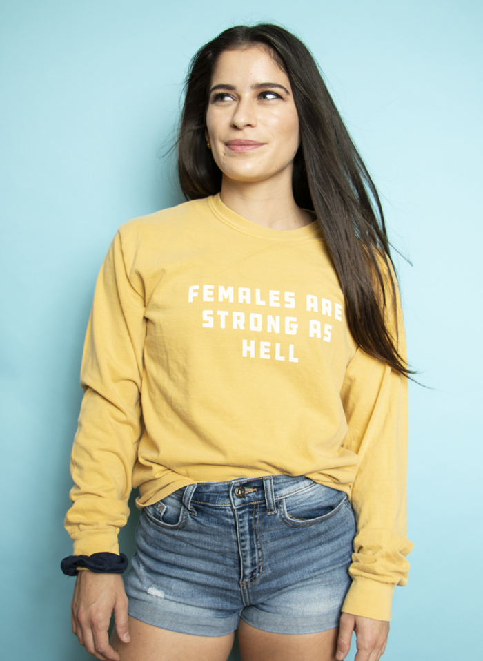 Females are Strong as Hell Long Sleeve