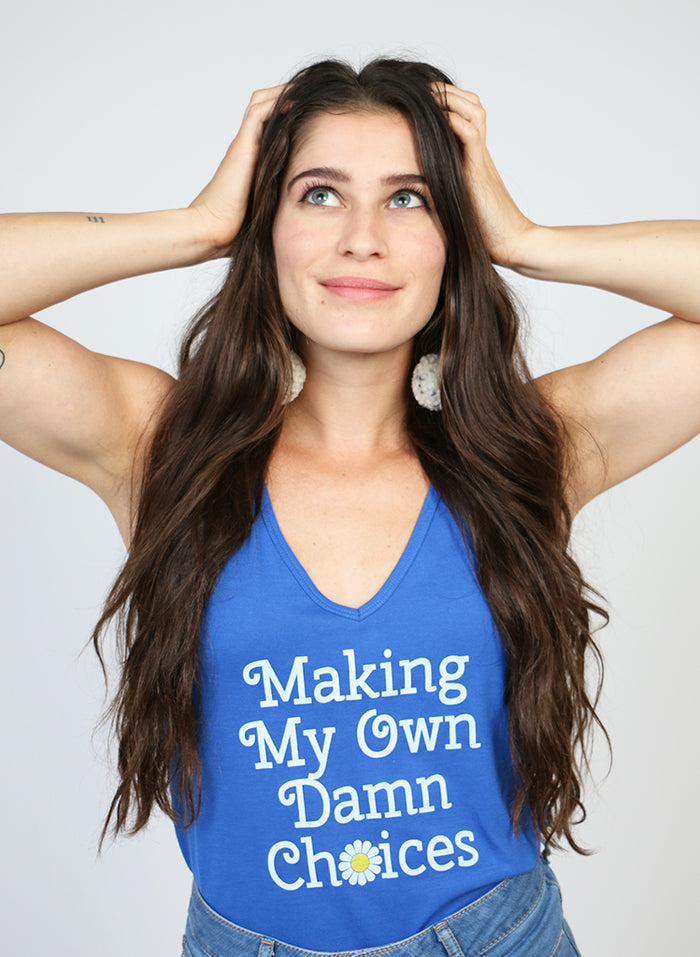 Making My Own Damn Choices Tank