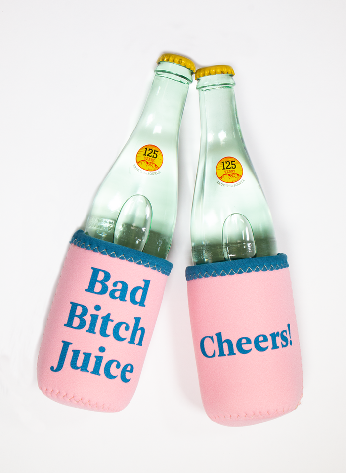 Bad Bitch Juice Koozie