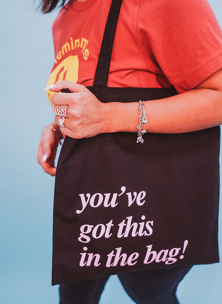 You've Got This in the Bag Tote