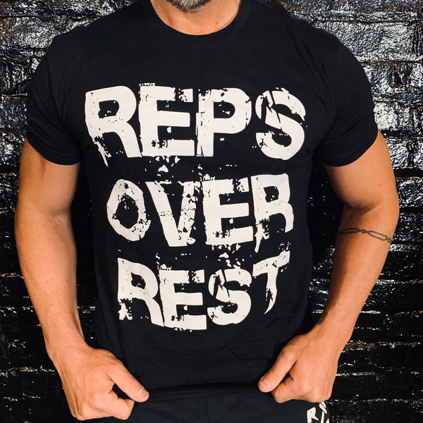100% Cotton Reps Over Rest Graphic Tee - Reps Over Rest