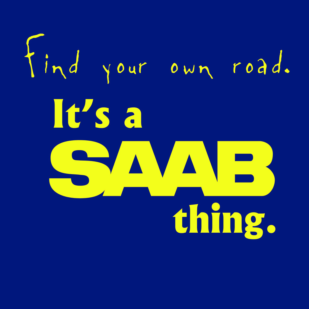 Find Your Own SAAB Thing