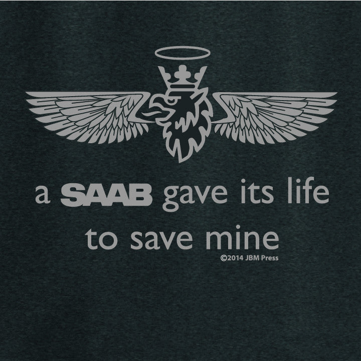 A SAAB Gave Its Life To Save Mine - JBM Press  - 1