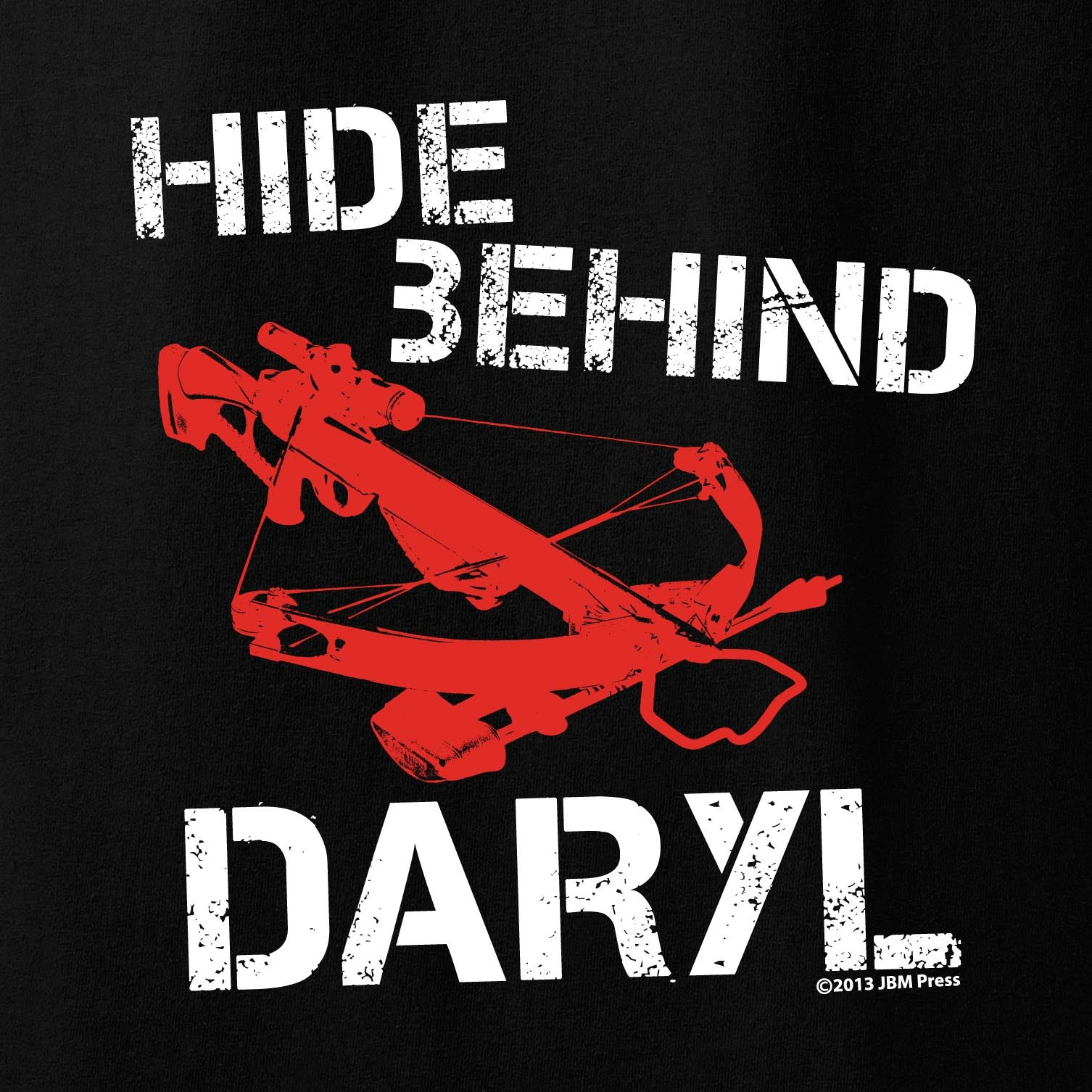 Hide Behind Daryl - JBM Press  - 1