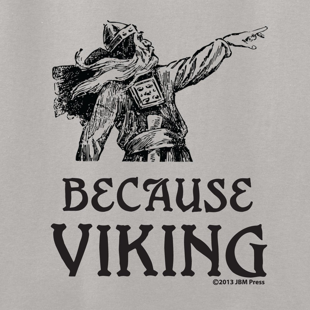 Because Viking
