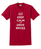 Keep Calm and Drive Bricks - JBM Press  - 2