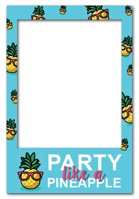 Party Like A Pineapple - Large (80 x 110 cm) Photo Booth Frame