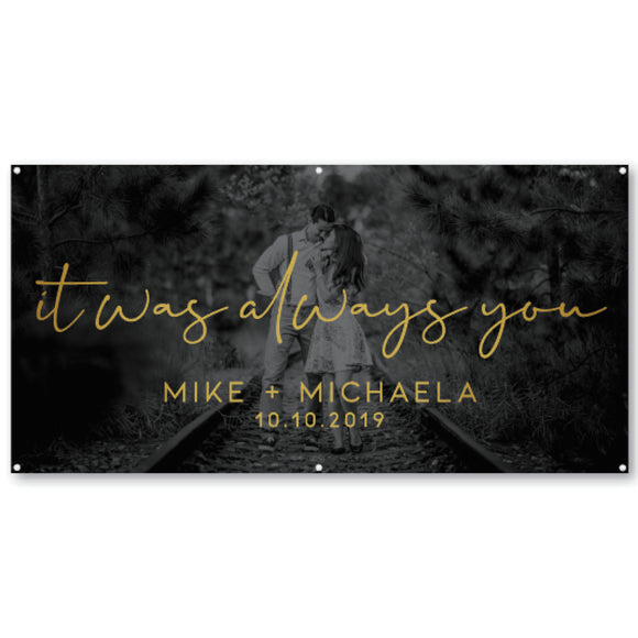 it-was-always-you-personalised-photo-engagement-party-banner