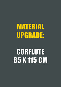 Upgrade to Corflute (85 x 115 cm)
