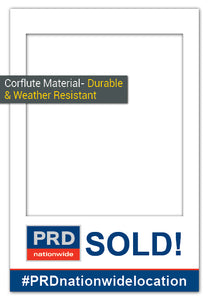 PRD Nationwide SOLD! - Large (85 x 115 cm) Corflute