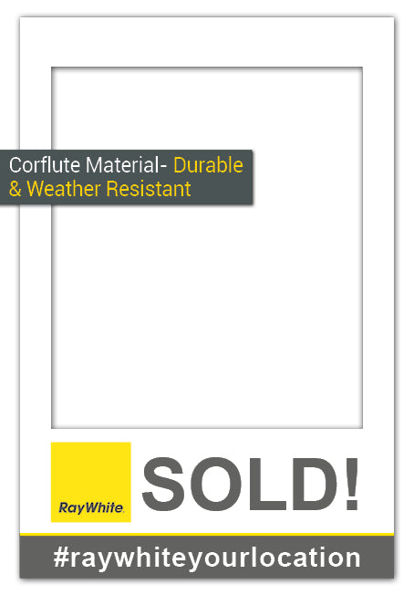 Ray White SOLD! - Medium (60 x 90 cm) Corflute