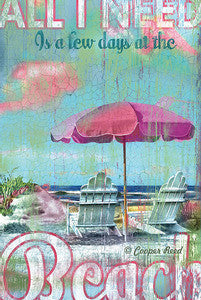 All I Need Is the Beach Coastal Decor Artwork