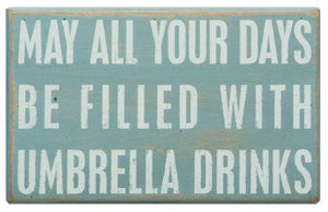 Umbrella Drinks Coastal Decor Sign - By the Sea Beach Decor