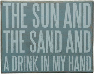 Sun, Sand & Drink Wood Sign - By the Sea Beach Decor