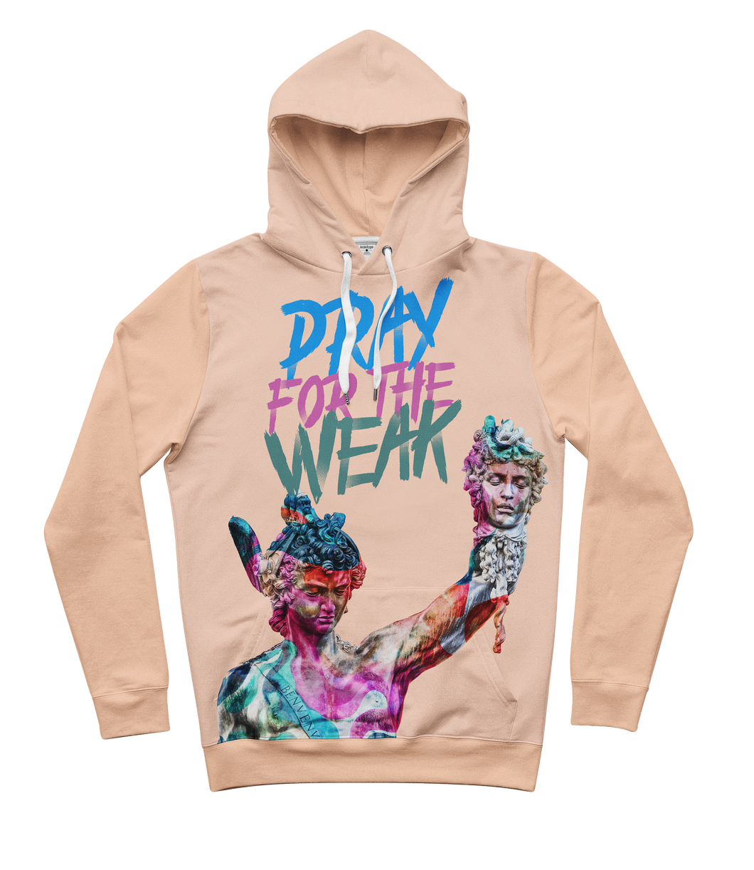 Pray For The Weak Hoodie