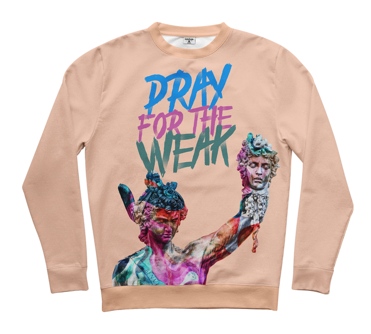 Pray For The Weak Sweater