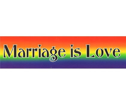 Marriage is Love Rainbow Pride Bumper Sticker