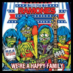 We're a Happy Family The Ramones Sticker