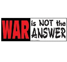War is not the answer No War Sticker