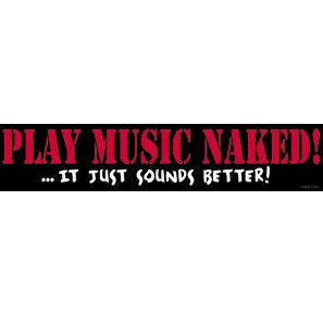 Play Music NAKED Bumper Sticker