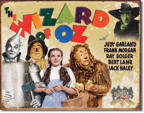 70th Anniversary Wizard of Oz Sign