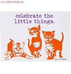 Celebrate the little things Kittens Magnet