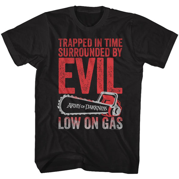 Army of Darkness T-Shirt / Trapped in time Evil 'Low on gas' Chainsaw Tee